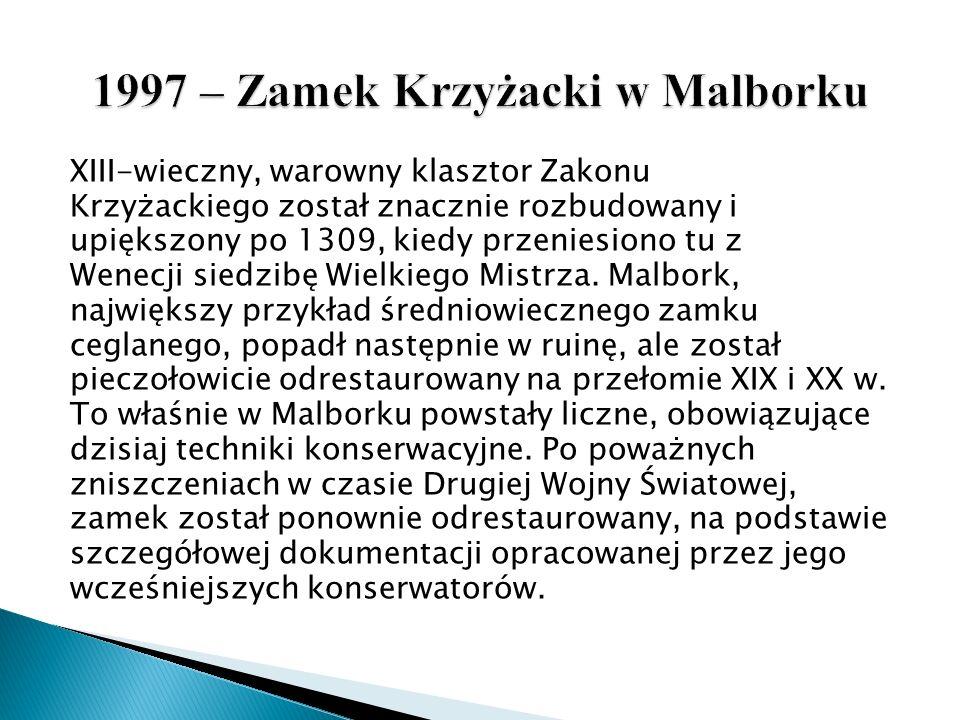 1997 – Zamek Krzyżacki w Malborku
