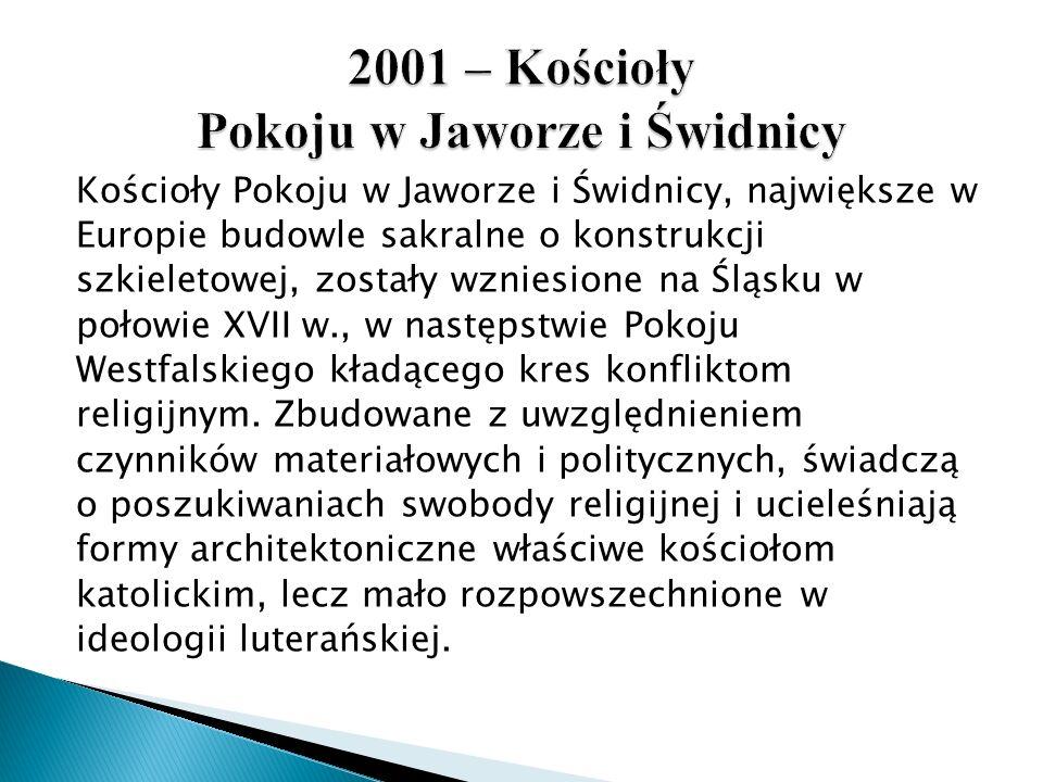 2001 – Kościoły Pokoju w Jaworze i Świdnicy
