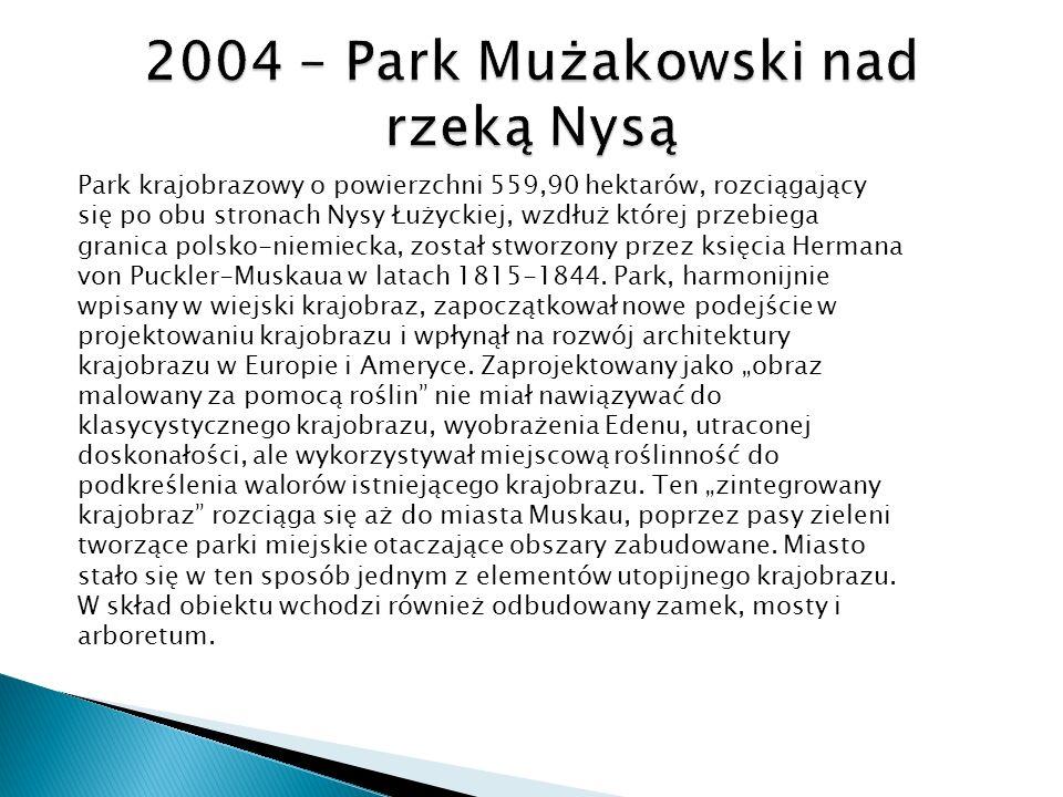 2004 – Park Mużakowski nad rzeką Nysą