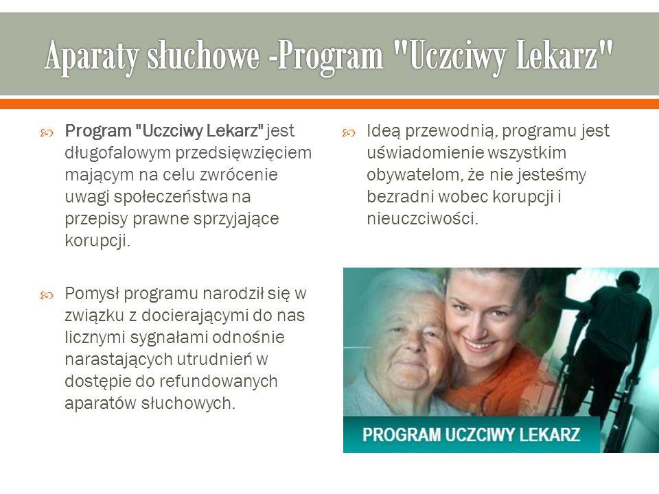 Aparaty słuchowe -Program Uczciwy Lekarz