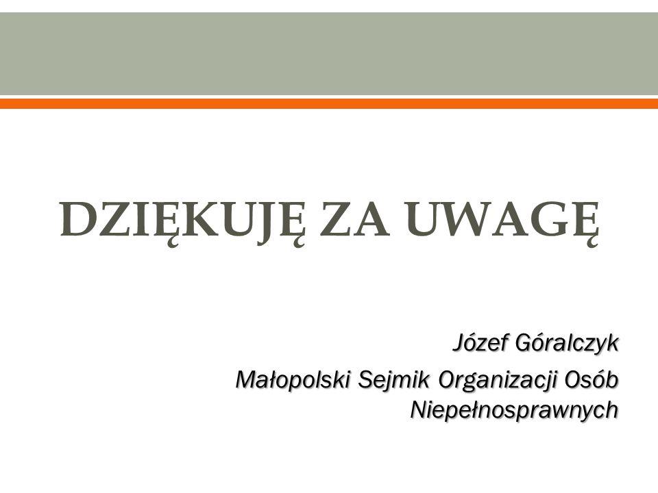 DZIĘKUJĘ ZA UWAGĘ Józef Góralczyk