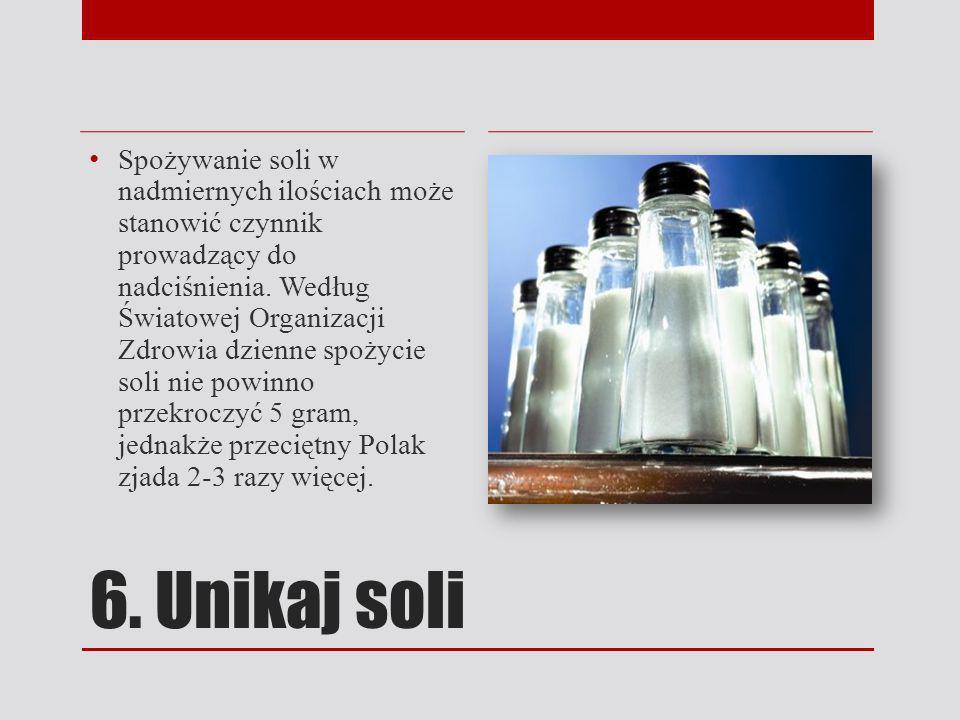 Spożywanie soli w nadmiernych ilościach może stanowić czynnik prowadzący do nadciśnienia. Według Światowej Organizacji Zdrowia dzienne spożycie soli nie powinno przekroczyć 5 gram, jednakże przeciętny Polak zjada 2-3 razy więcej.