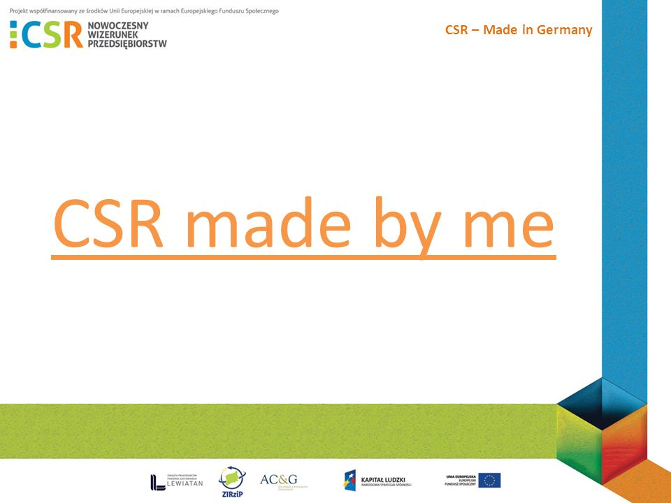 CSR – Made in Germany CSR made by me