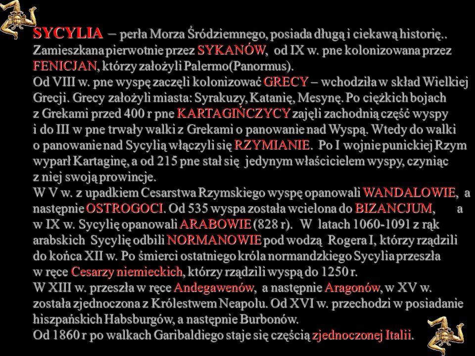 SYCYLIA – perła Morza Śródziemnego, posiada długą i ciekawą historię