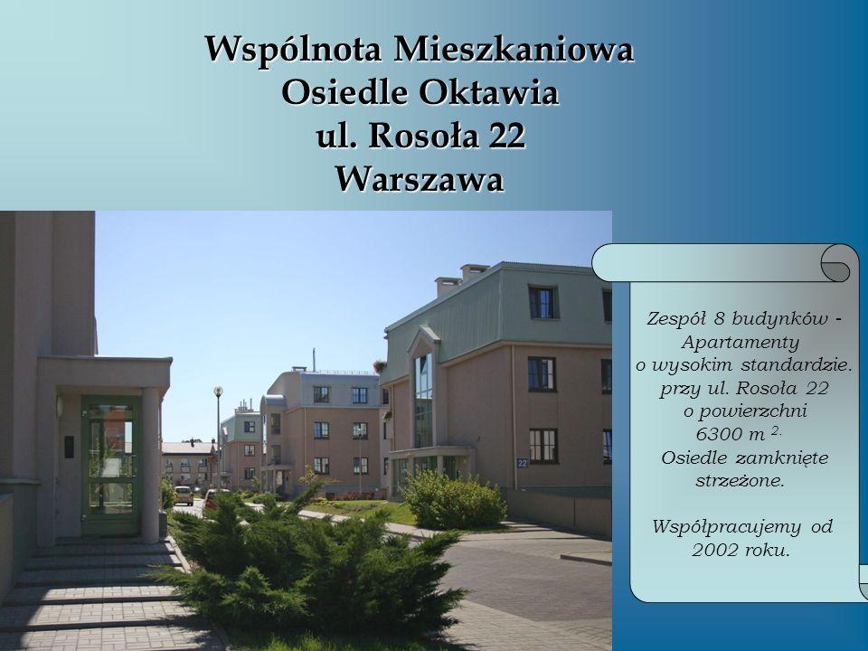 Wspólnota Mieszkaniowa Osiedle Oktawia ul. Rosoła 22 Warszawa