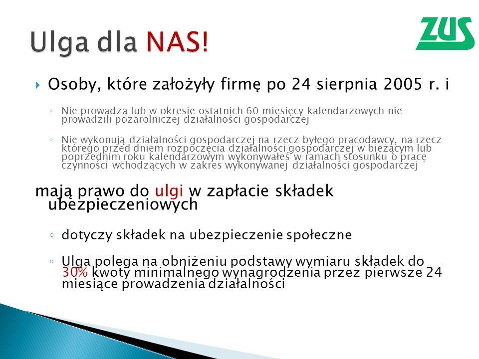 Ulga dla NAS! Osoby, które założyły firmę po 24 sierpnia 2005 r. i