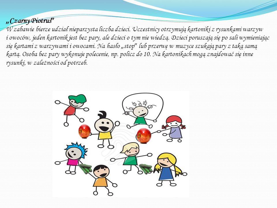 """""""Czarny Piotruś W zabawie bierze udział nieparzysta liczba dzieci. Uczestnicy otrzymują kartoniki z rysunkami warzyw."""