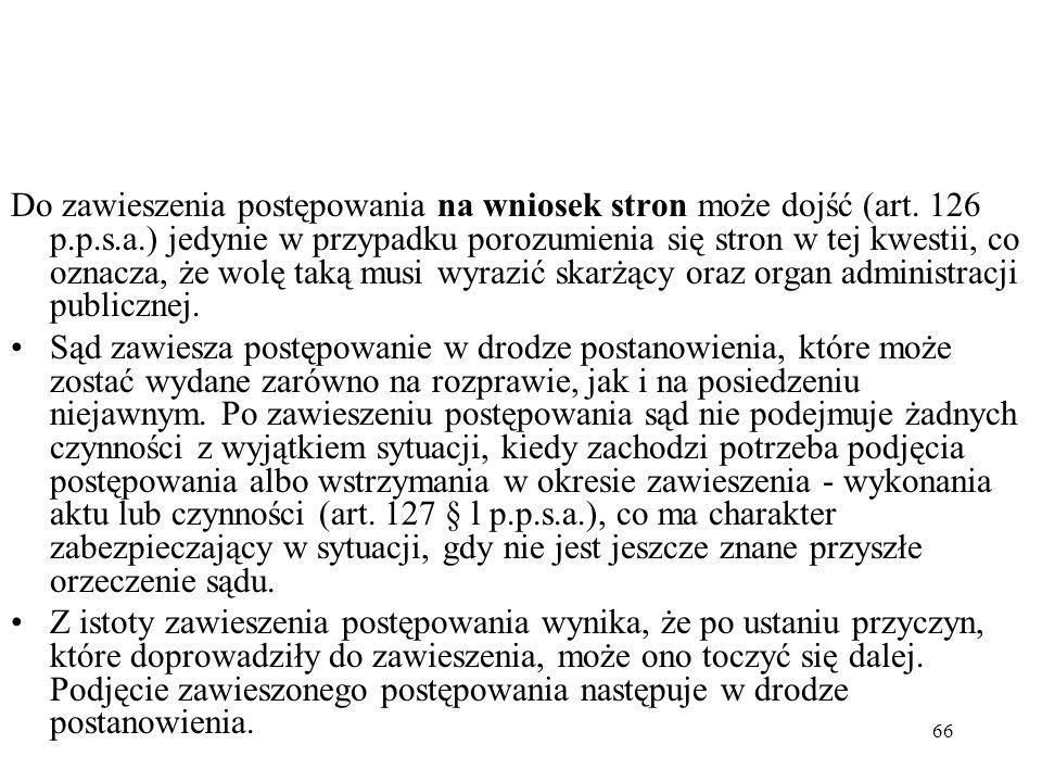 Do zawieszenia postępowania na wniosek stron może dojść (art. 126 p. p