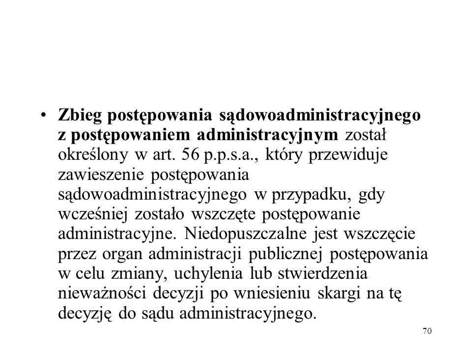 Zbieg postępowania sądowoadministracyjnego z postępowaniem administracyjnym został określony w art.