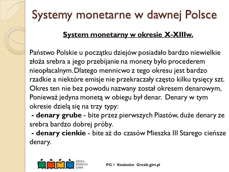 Systemy monetarne w dawnej Polsce