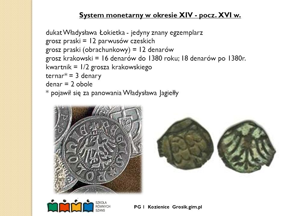 System monetarny w okresie XIV - pocz. XVI w.