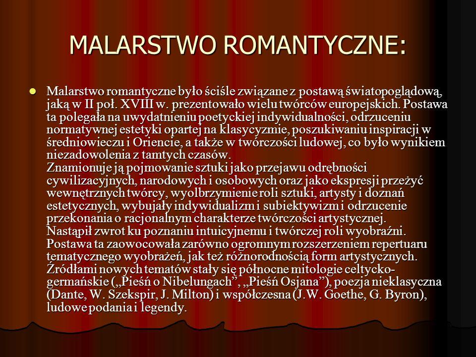 MALARSTWO ROMANTYCZNE: