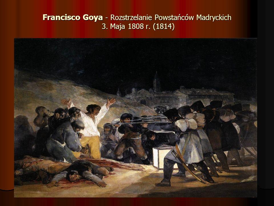 Francisco Goya - Rozstrzelanie Powstańców Madryckich 3. Maja 1808 r
