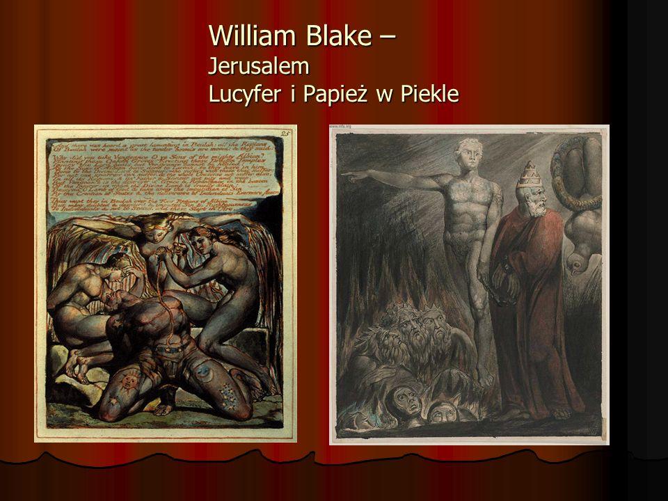William Blake – Jerusalem Lucyfer i Papież w Piekle