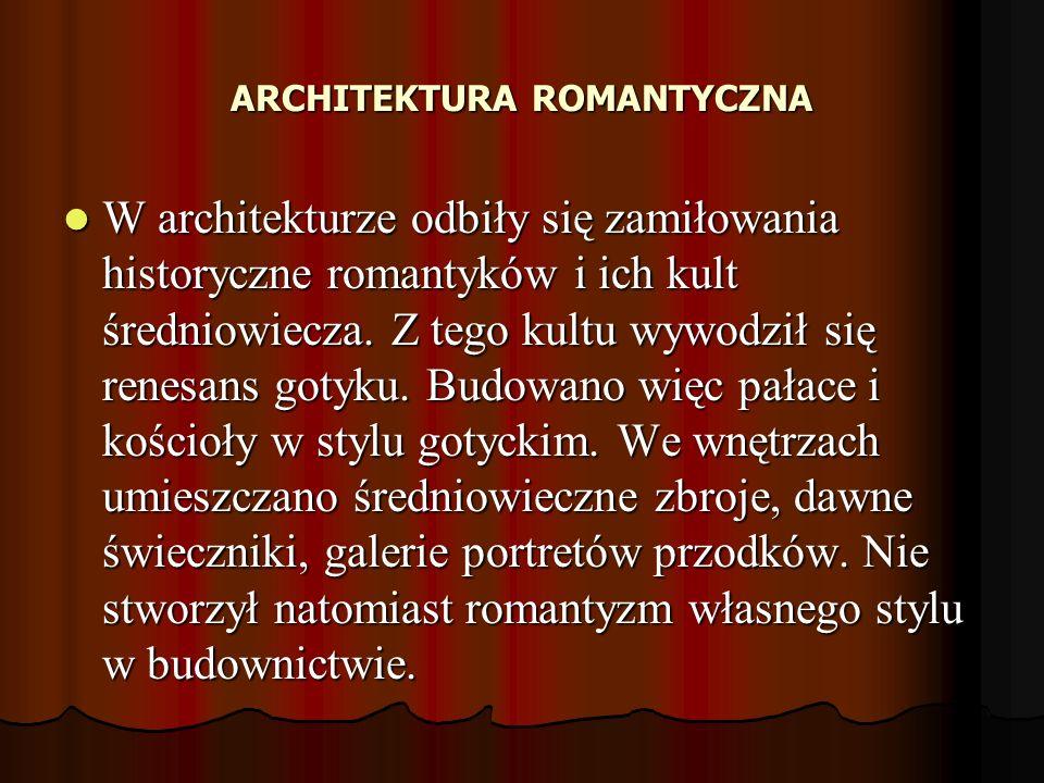 ARCHITEKTURA ROMANTYCZNA