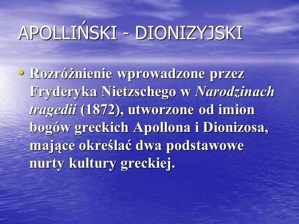APOLLIŃSKI - DIONIZYJSKI