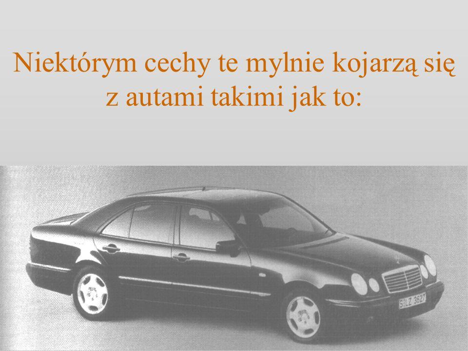 Niektórym cechy te mylnie kojarzą się z autami takimi jak to: