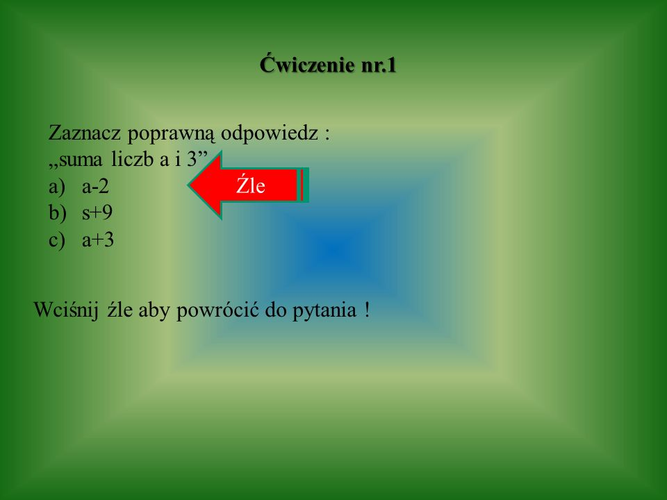 """Ćwiczenie nr.1 Zaznacz poprawną odpowiedz : """"suma liczb a i 3 a-2."""