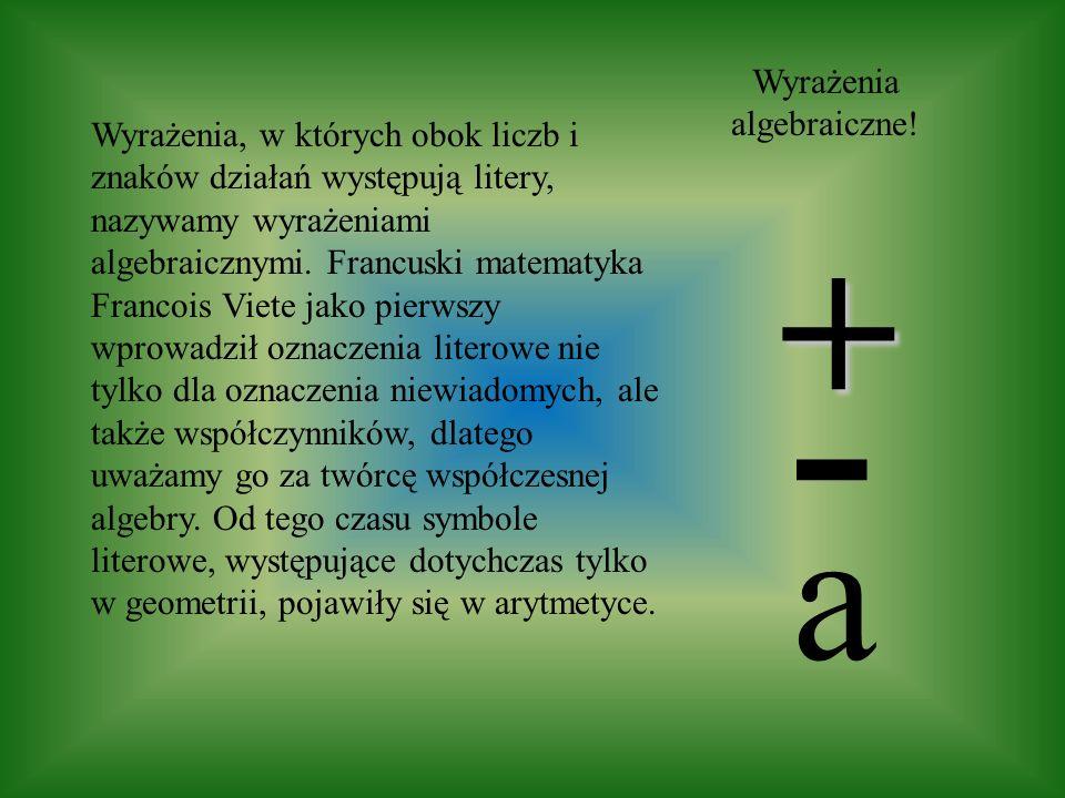 Wyrażenia algebraiczne!