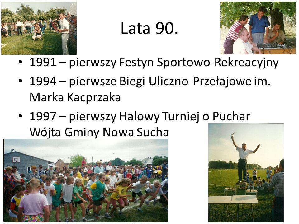 Lata 90. 1991 – pierwszy Festyn Sportowo-Rekreacyjny