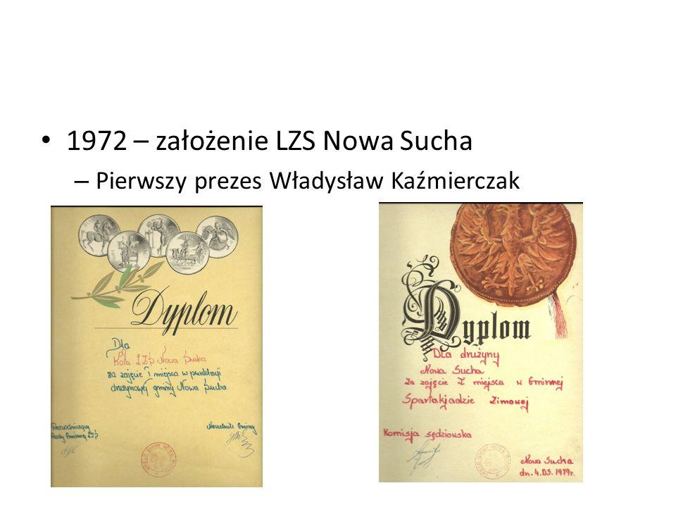 1972 – założenie LZS Nowa Sucha