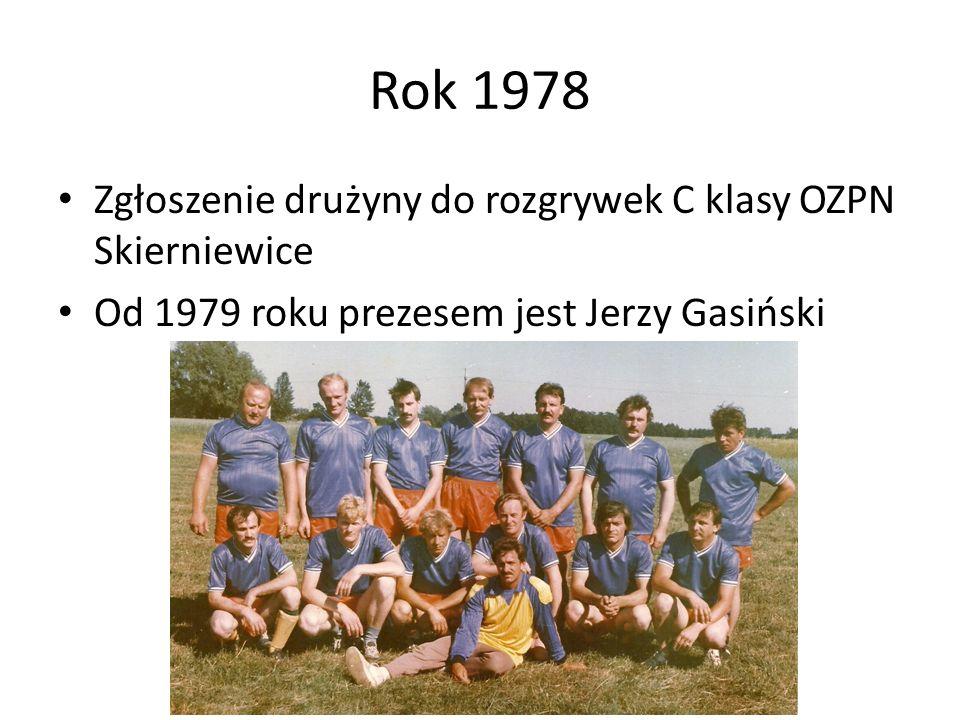 Rok 1978 Zgłoszenie drużyny do rozgrywek C klasy OZPN Skierniewice