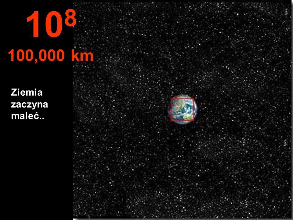 108 100,000 km Ziemia zaczyna maleć..