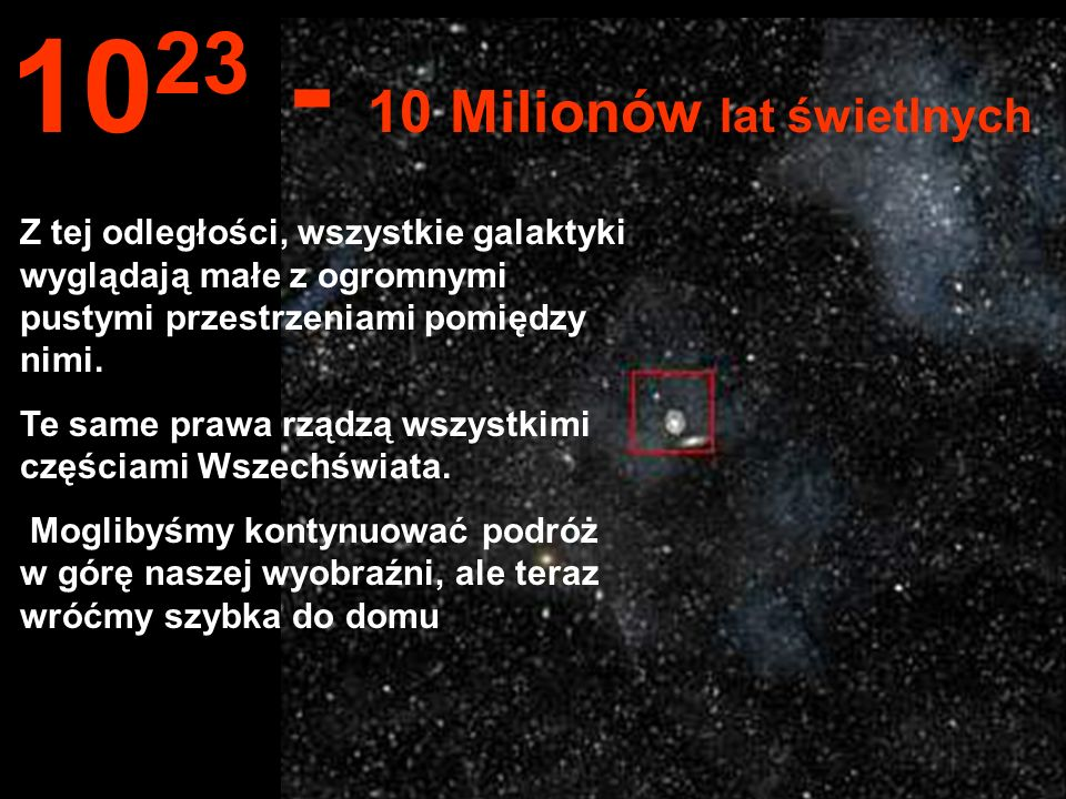 1023 - 10 Milionów lat świetlnych