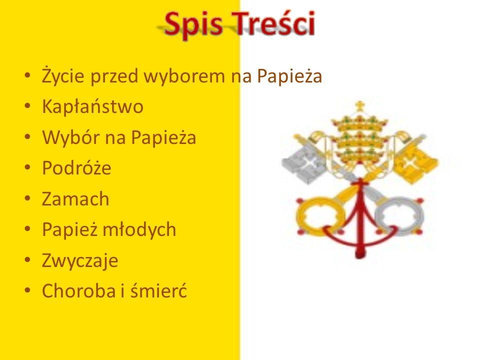 Życie przed wyborem na Papieża