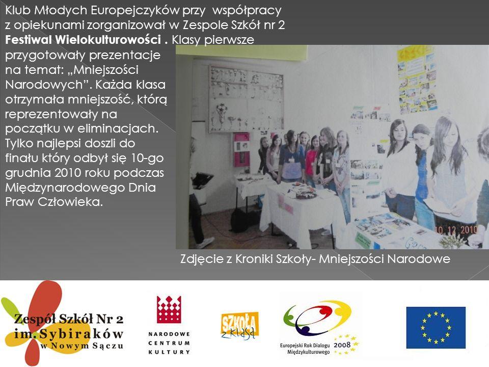 Klub Młodych Europejczyków przy współpracy z opiekunami zorganizował w Zespole Szkół nr 2 Festiwal Wielokulturowości . Klasy pierwsze