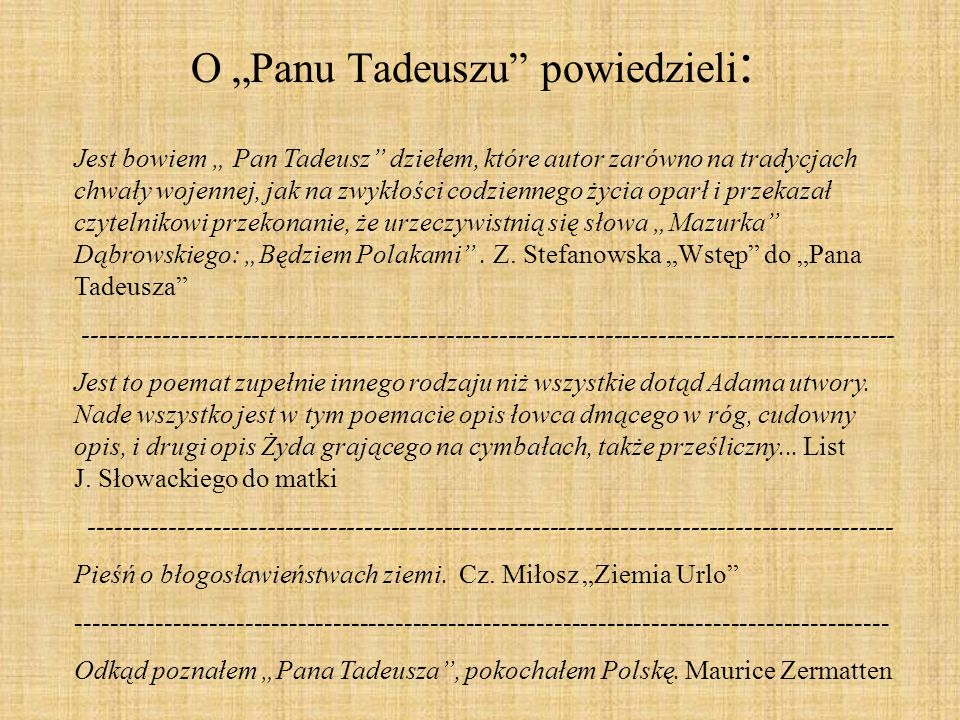 "O ""Panu Tadeuszu powiedzieli:"