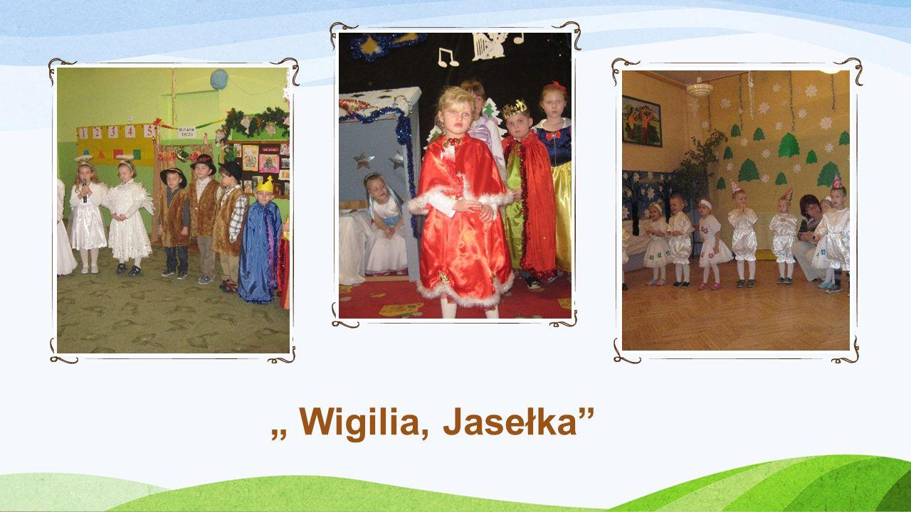 """ Wigilia, Jasełka"