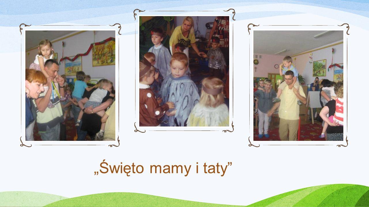 """Święto mamy i taty"