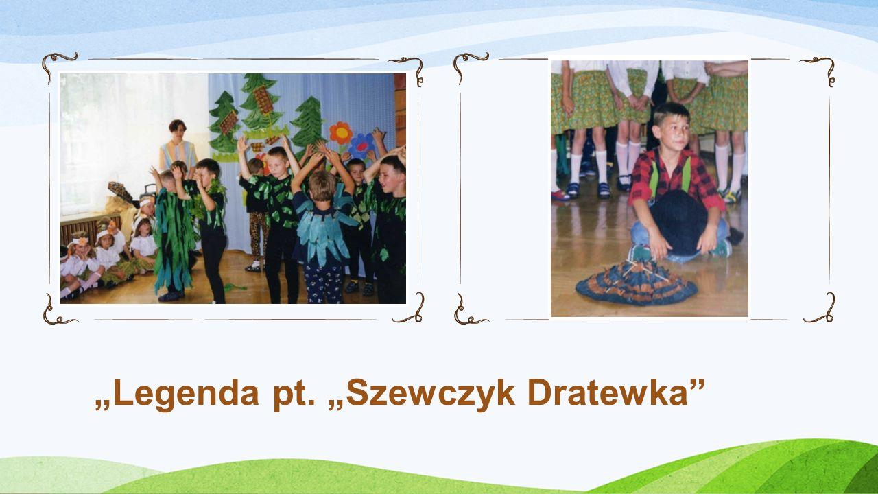 """Legenda pt. ""Szewczyk Dratewka"