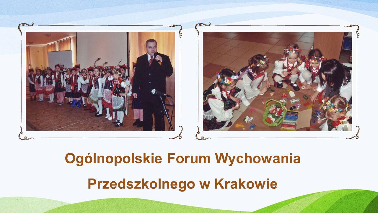 Ogólnopolskie Forum Wychowania Przedszkolnego w Krakowie