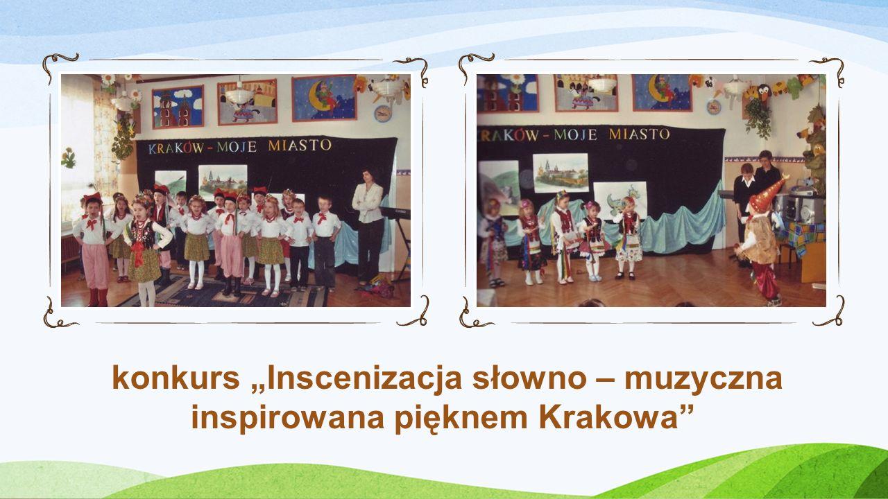 """konkurs """"Inscenizacja słowno – muzyczna inspirowana pięknem Krakowa"""