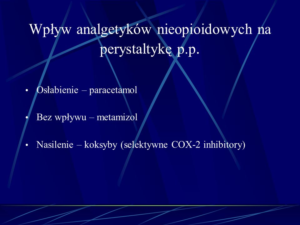 Wpływ analgetyków nieopioidowych na perystaltykę p.p.