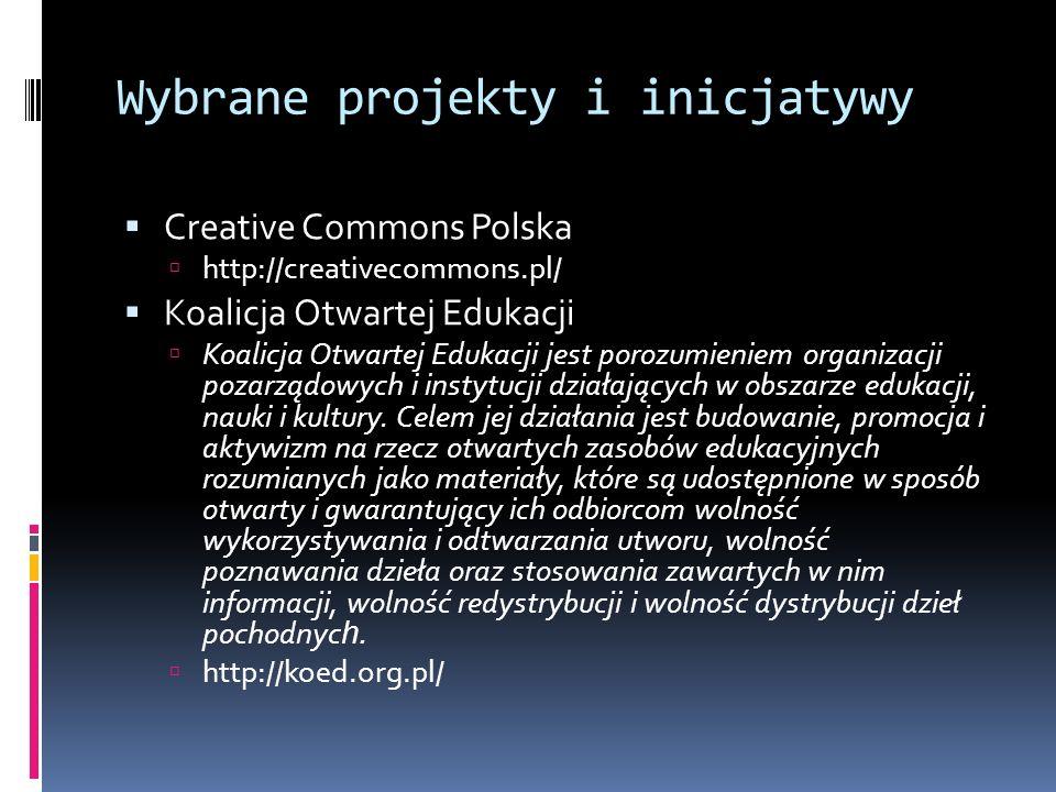 Wybrane projekty i inicjatywy