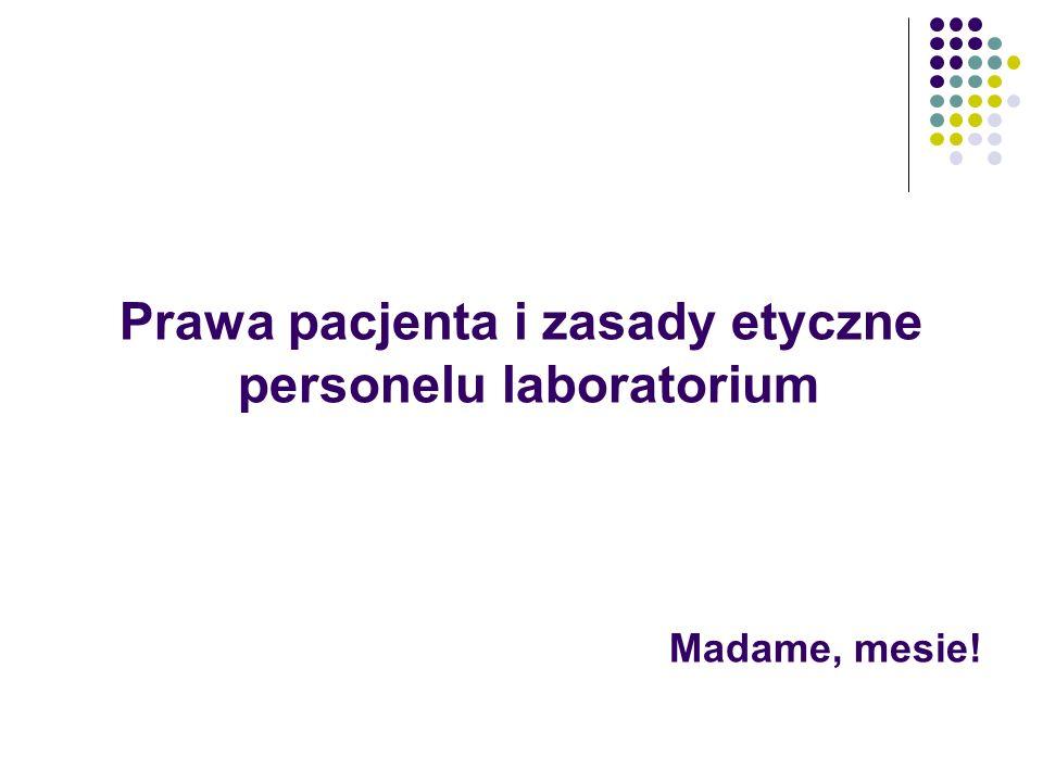 Prawa pacjenta i zasady etyczne personelu laboratorium