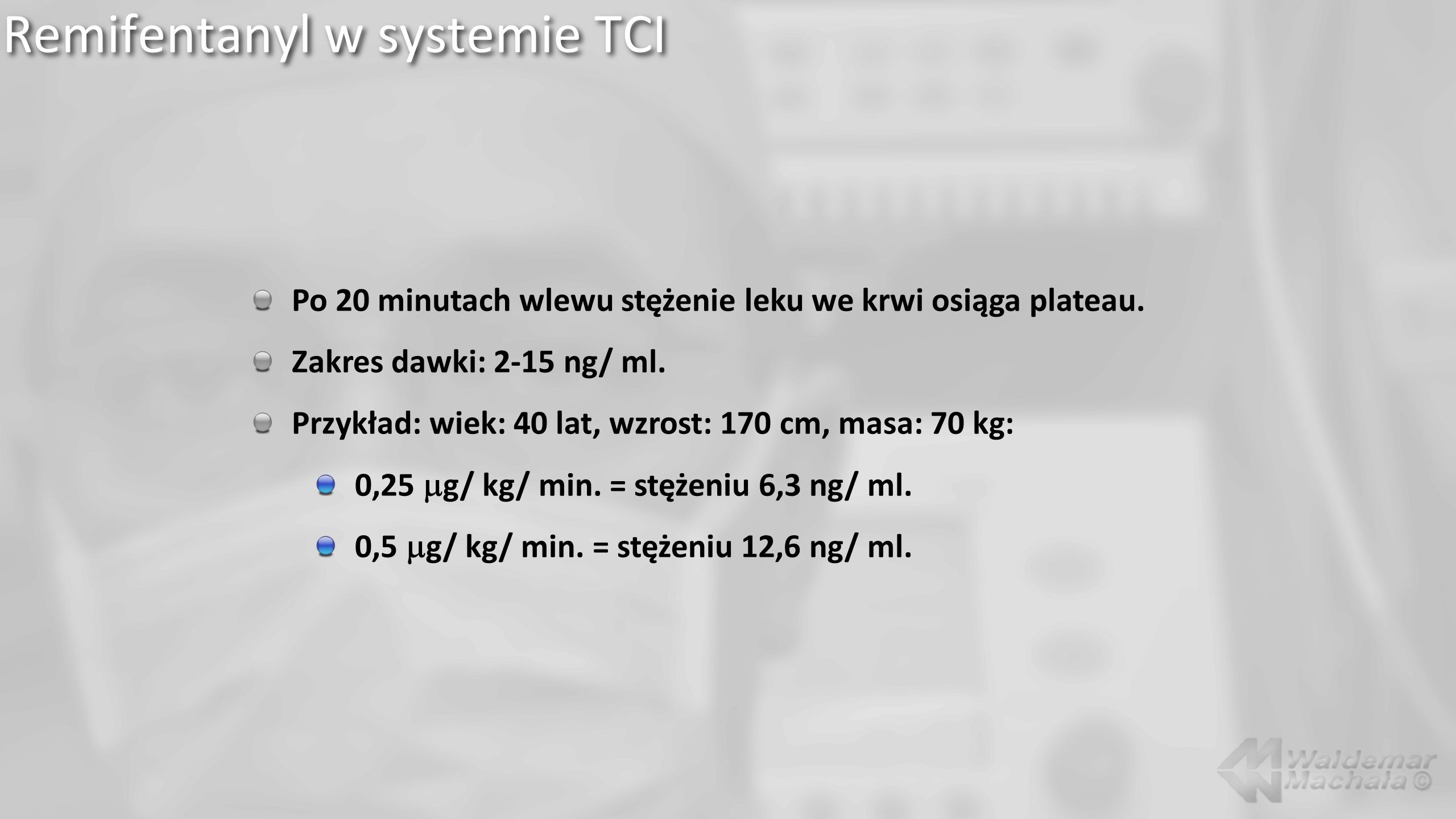 Remifentanyl w systemie TCI