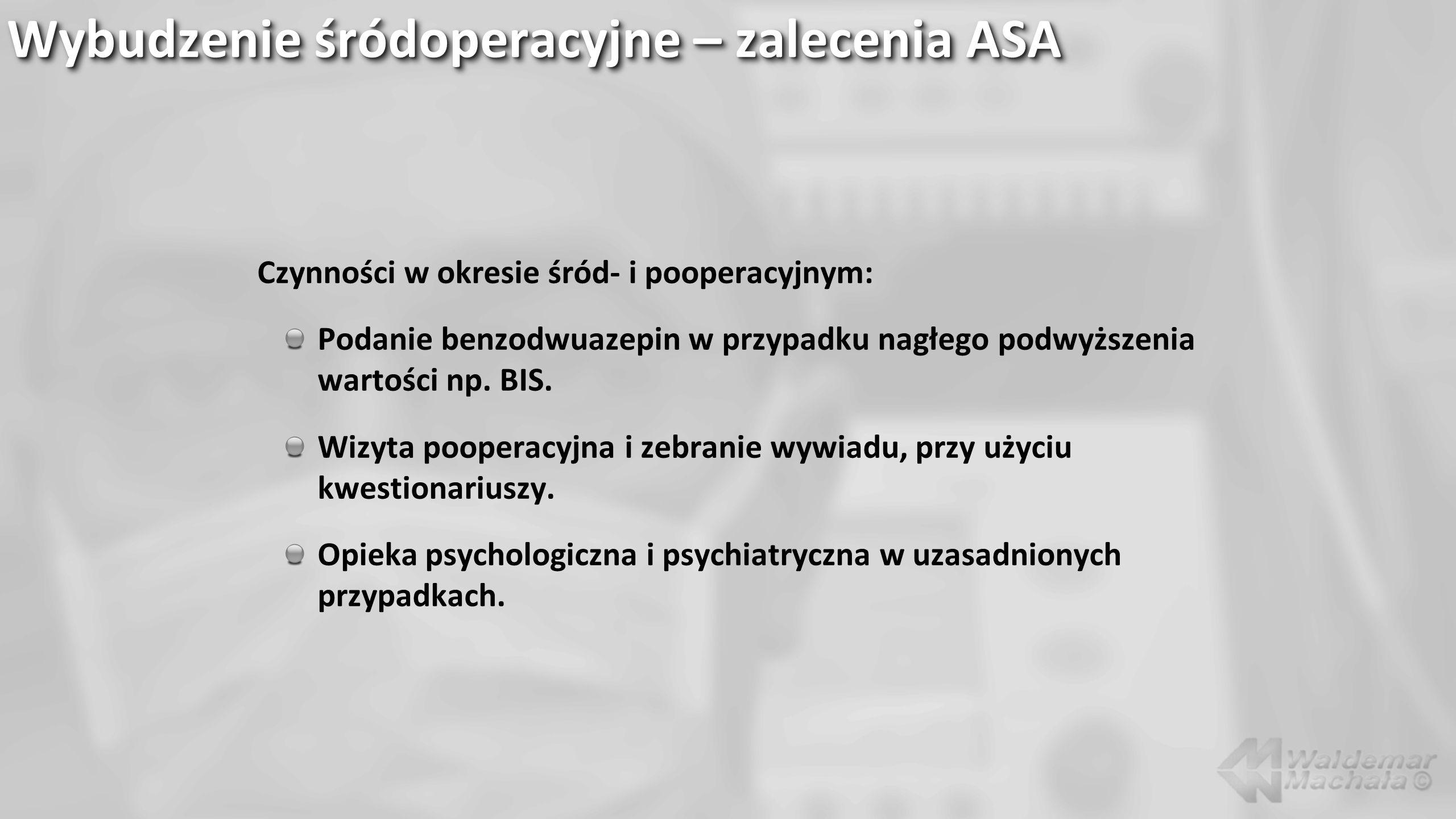 Wybudzenie śródoperacyjne – zalecenia ASA
