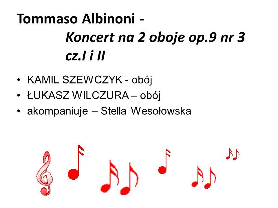 Tommaso Albinoni - Koncert na 2 oboje op.9 nr 3 cz.I i II
