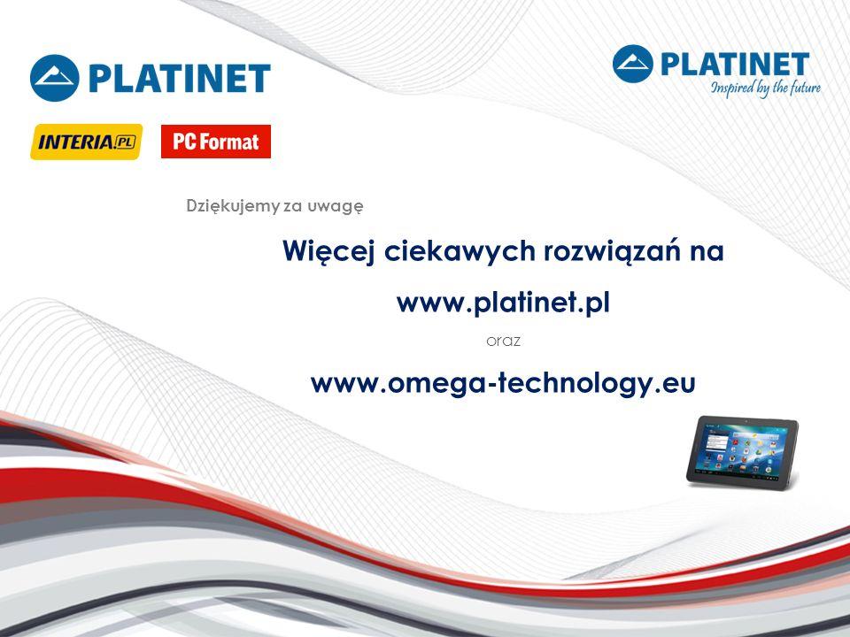 Więcej ciekawych rozwiązań na www.platinet.pl