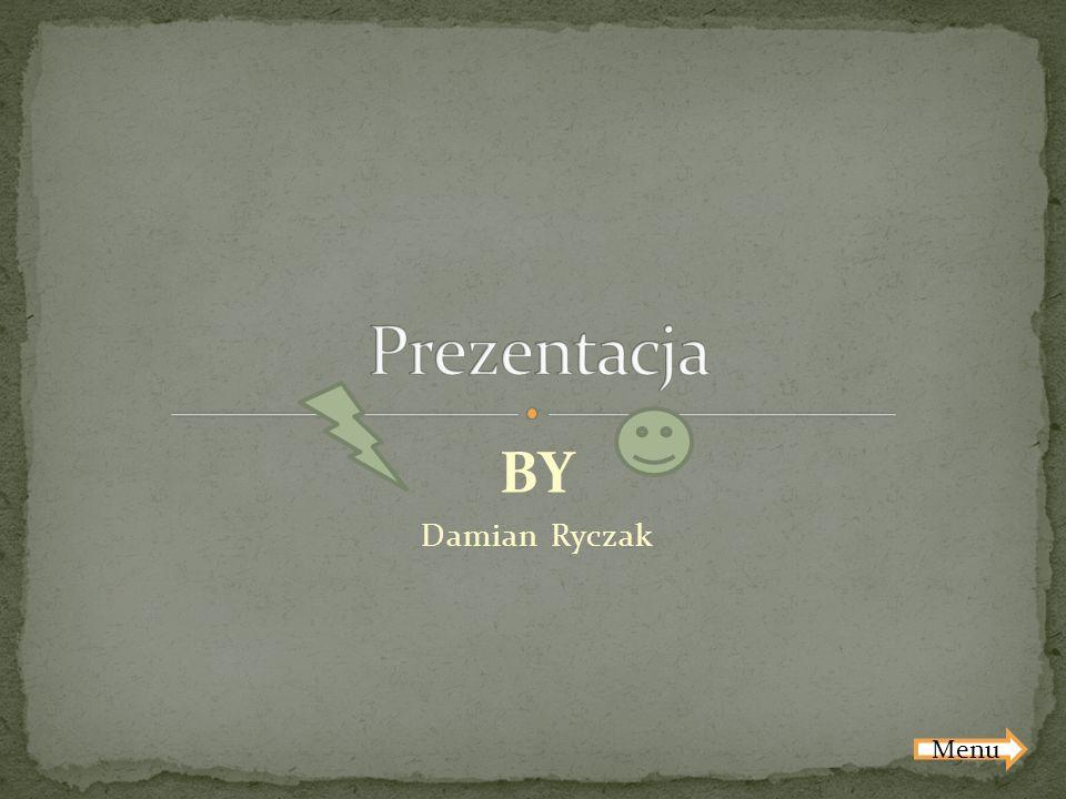Prezentacja BY Damian Ryczak Menu