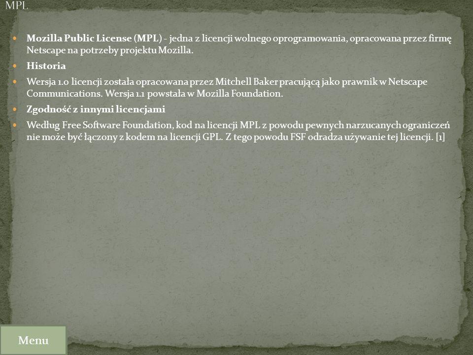 MPL Mozilla Public License (MPL) - jedna z licencji wolnego oprogramowania, opracowana przez firmę Netscape na potrzeby projektu Mozilla.