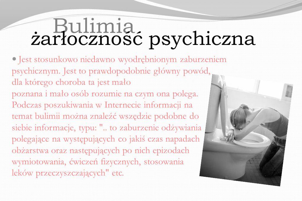 Bulimia żarłoczność psychiczna