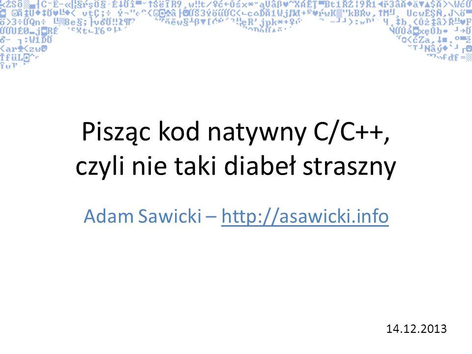 Pisząc kod natywny C/C++, czyli nie taki diabeł straszny