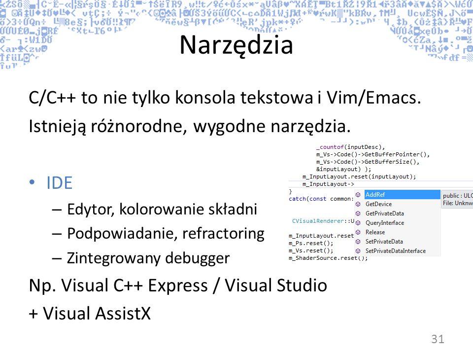 Narzędzia C/C++ to nie tylko konsola tekstowa i Vim/Emacs.