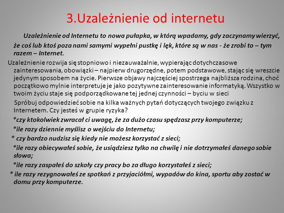 3.Uzależnienie od internetu
