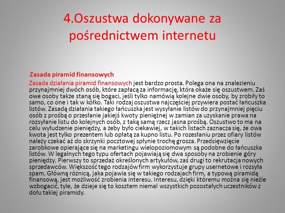 4.Oszustwa dokonywane za pośrednictwem internetu
